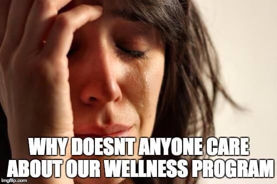 sad about wellness program buy-in