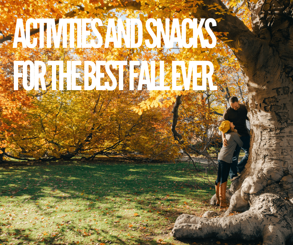 activities-and-snacks-for-the-best-fall-ever