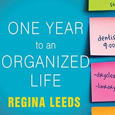 one-year-to-an-organized-life-from-your-closets-to-your-finances-the-week-by-week-guide-to-getting-completely-organized-for-good