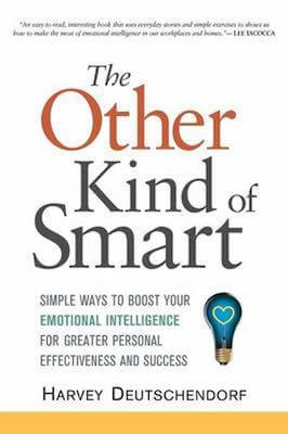 the-other-kind-of-smart-simple-ways-to-boost-your-emotional-intelligence-for-greater-personal-effectiveness-and-success